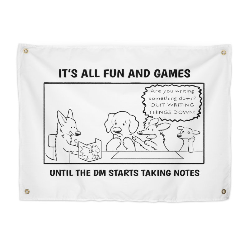 Until The DM Starts Taking Notes Home Tapestry by DnDoggos's Artist Shop