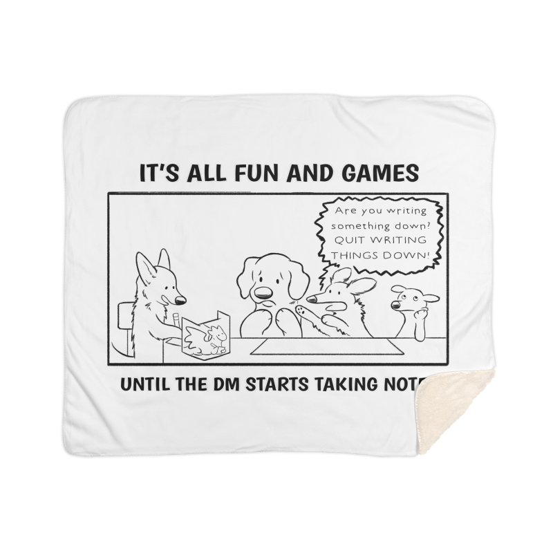 Until The DM Starts Taking Notes Home Blanket by DnDoggos's Artist Shop