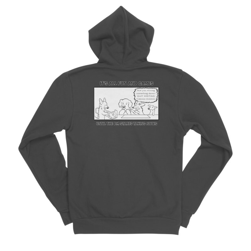Until The DM Starts Taking Notes Men's Sponge Fleece Zip-Up Hoody by DnDoggos's Artist Shop