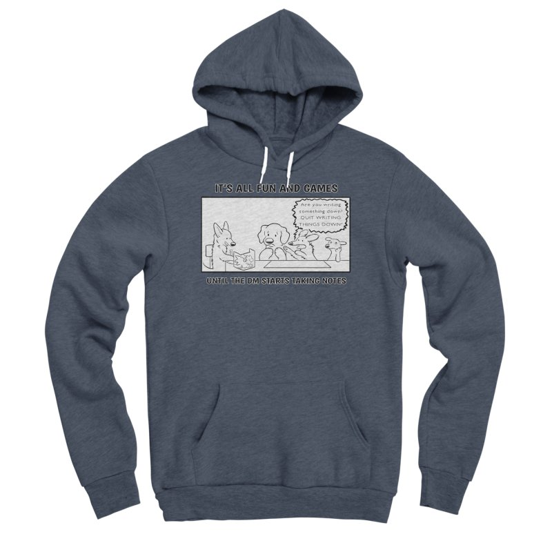 Until The DM Starts Taking Notes Women's Sponge Fleece Pullover Hoody by DnDoggos's Artist Shop