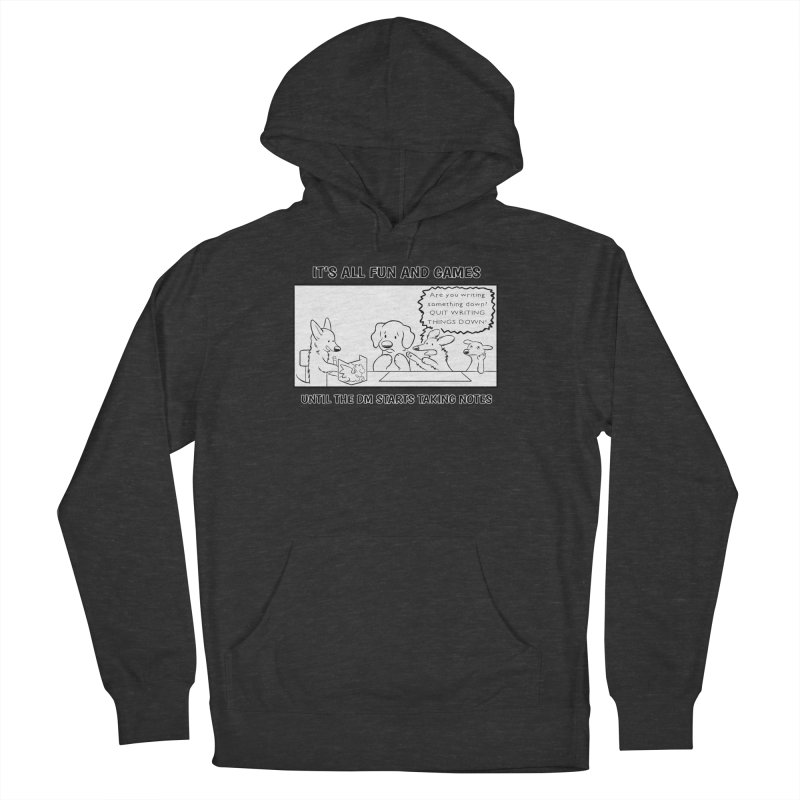 Until The DM Starts Taking Notes Men's French Terry Pullover Hoody by DnDoggos's Artist Shop