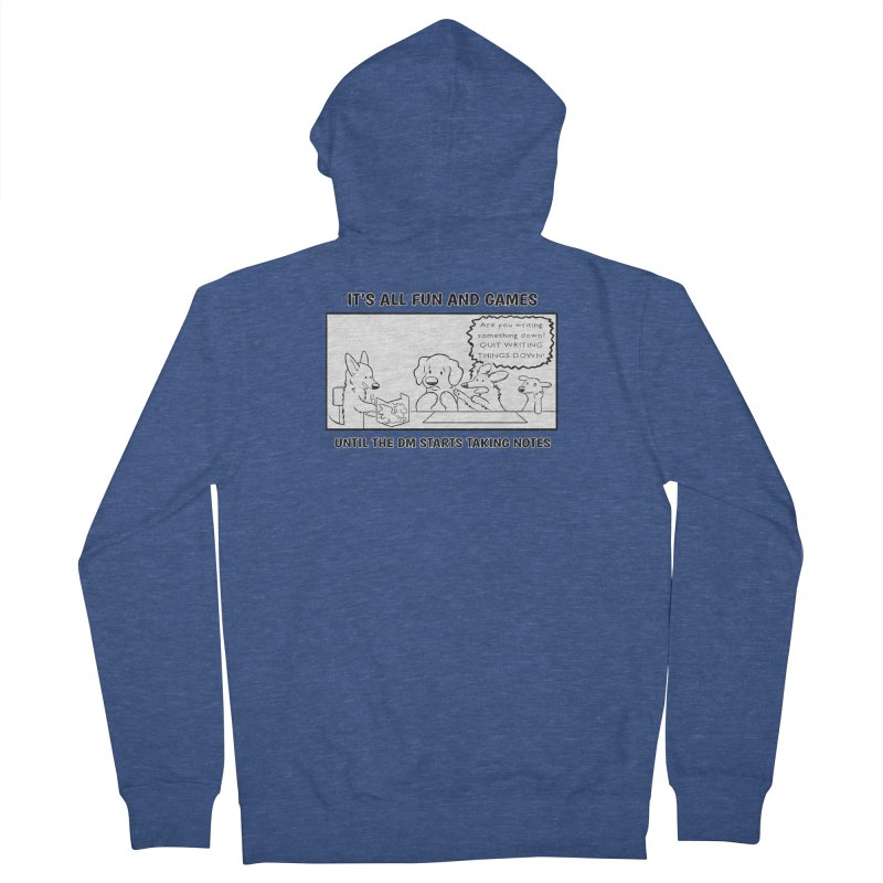 Until The DM Starts Taking Notes Women's French Terry Zip-Up Hoody by DnDoggos's Artist Shop