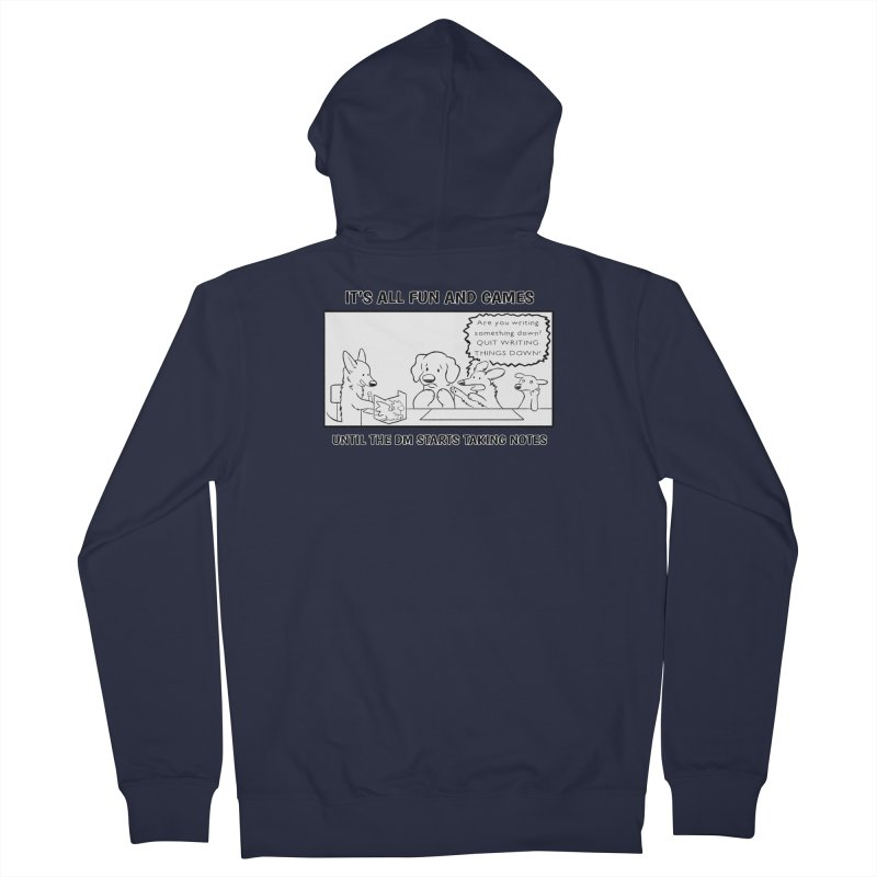 Until The DM Starts Taking Notes Men's French Terry Zip-Up Hoody by DnDoggos's Artist Shop