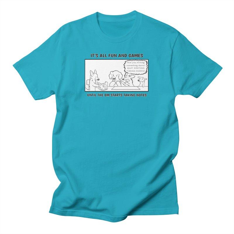 Until The DM Starts Taking Notes Men's T-Shirt by DnDoggos's Artist Shop