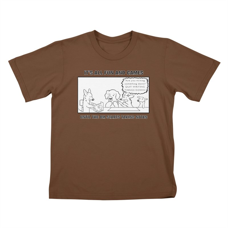 Until The DM Starts Taking Notes Kids T-Shirt by DnDoggos's Artist Shop