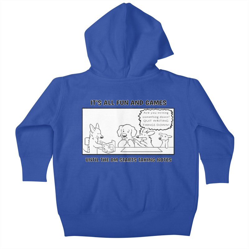 Until The DM Starts Taking Notes Kids Baby Zip-Up Hoody by DnDoggos's Artist Shop