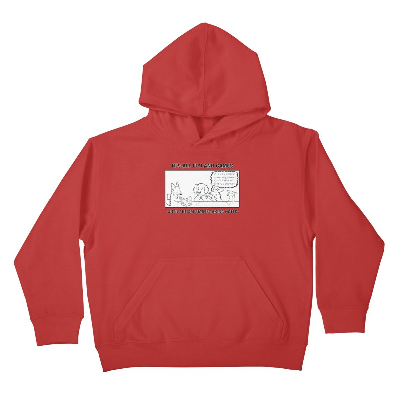 Until The DM Starts Taking Notes Kids Pullover Hoody by DnDoggos's Artist Shop