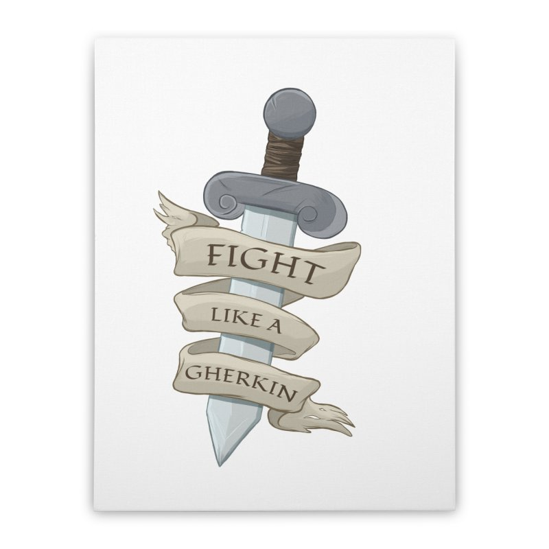 Fight Like a Gherkin Home Stretched Canvas by DnDoggos's Artist Shop