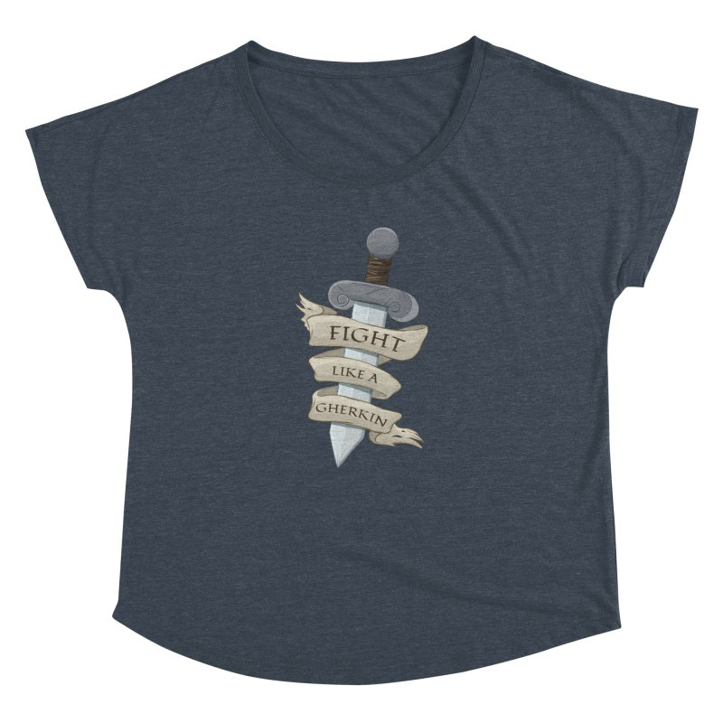 Fight Like a Gherkin Women's Dolman Scoop Neck by DnDoggos's Artist Shop