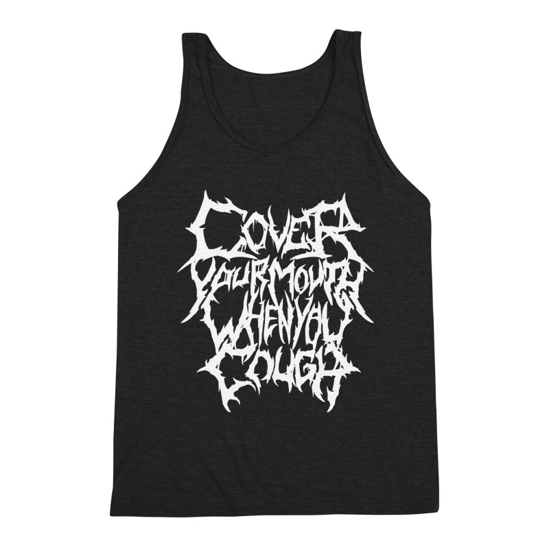 Cover Your Mouth When You Cough Men's Tank by Doctor Popular's Shop