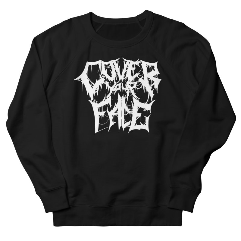 Cover Your Face Women's Sweatshirt by Doctor Popular's Shop