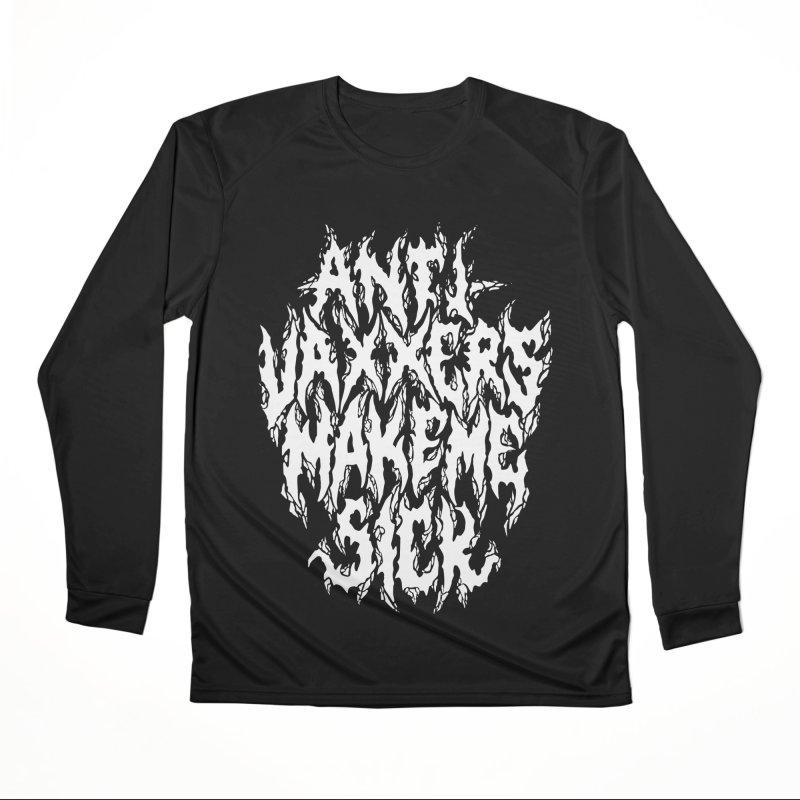 Antivaxxers Make Me Sick Women's Longsleeve T-Shirt by Doctor Popular's Shop