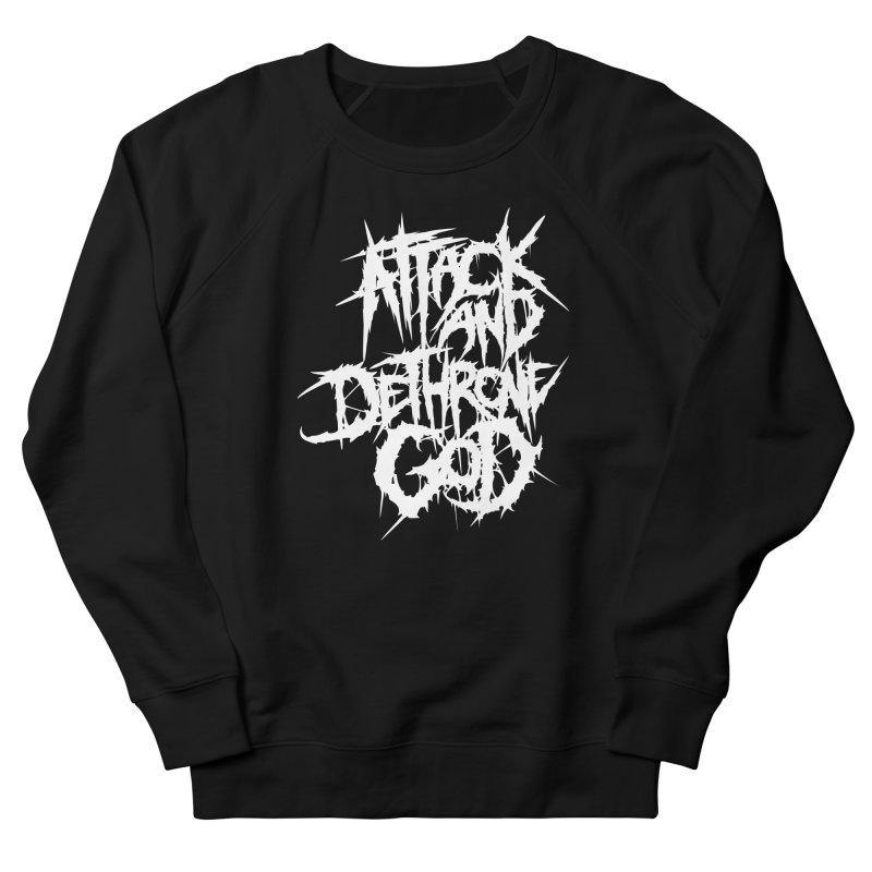 Attack And Dethrone God Men's Sweatshirt by Doctor Popular's Shop