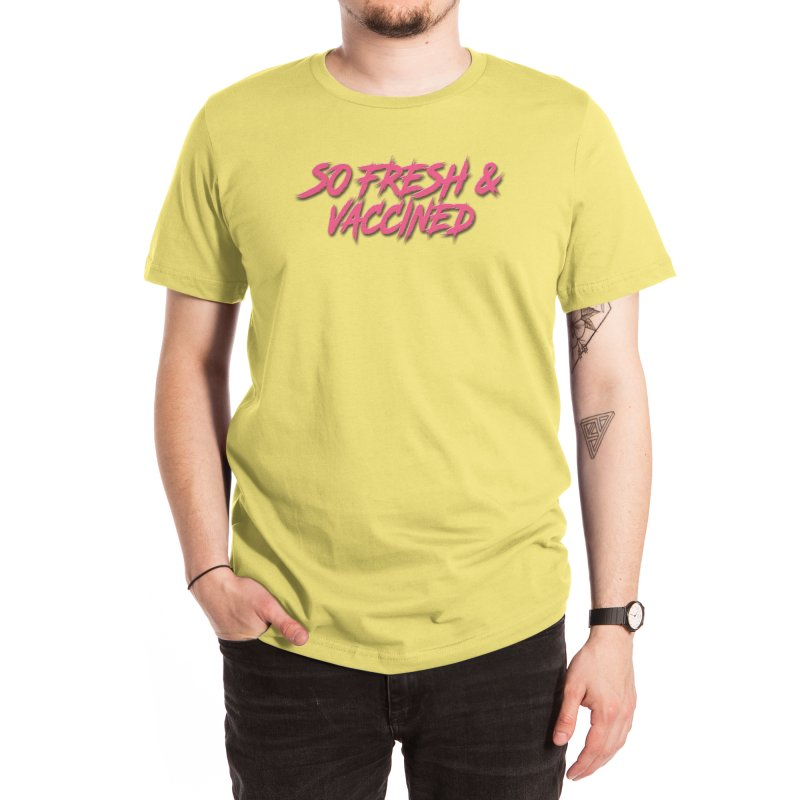 So Fresh & Vaccined Men's T-Shirt by Doctor Popular's Shop