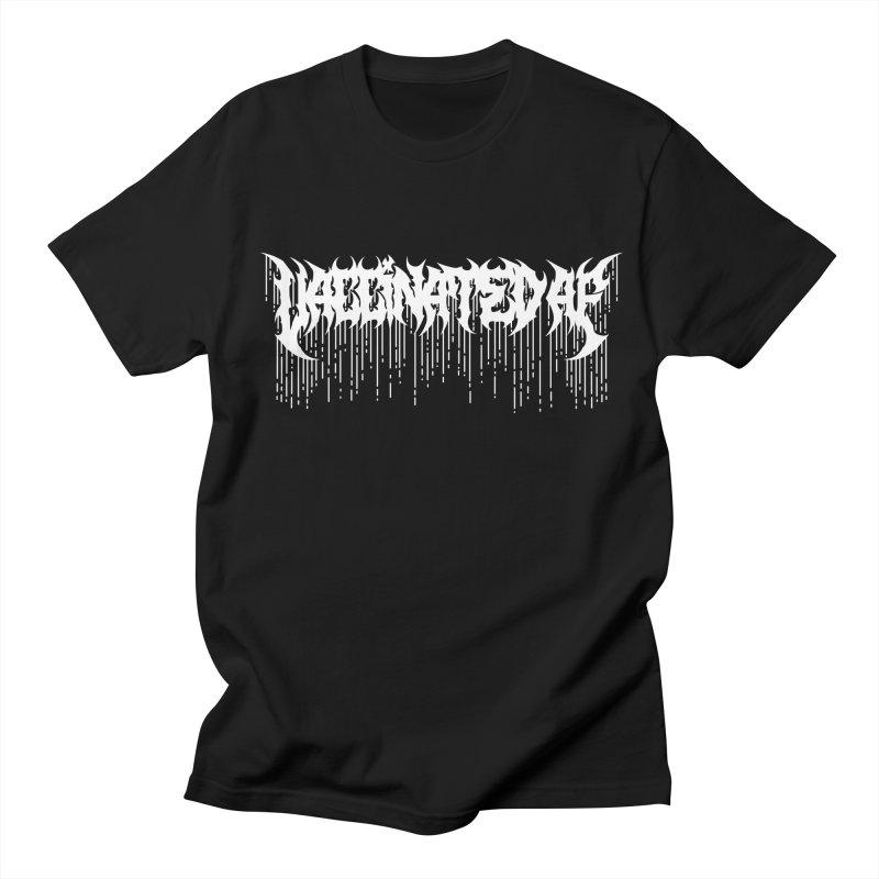 Vaccinated AF Men's T-Shirt by Doctor Popular's Shop