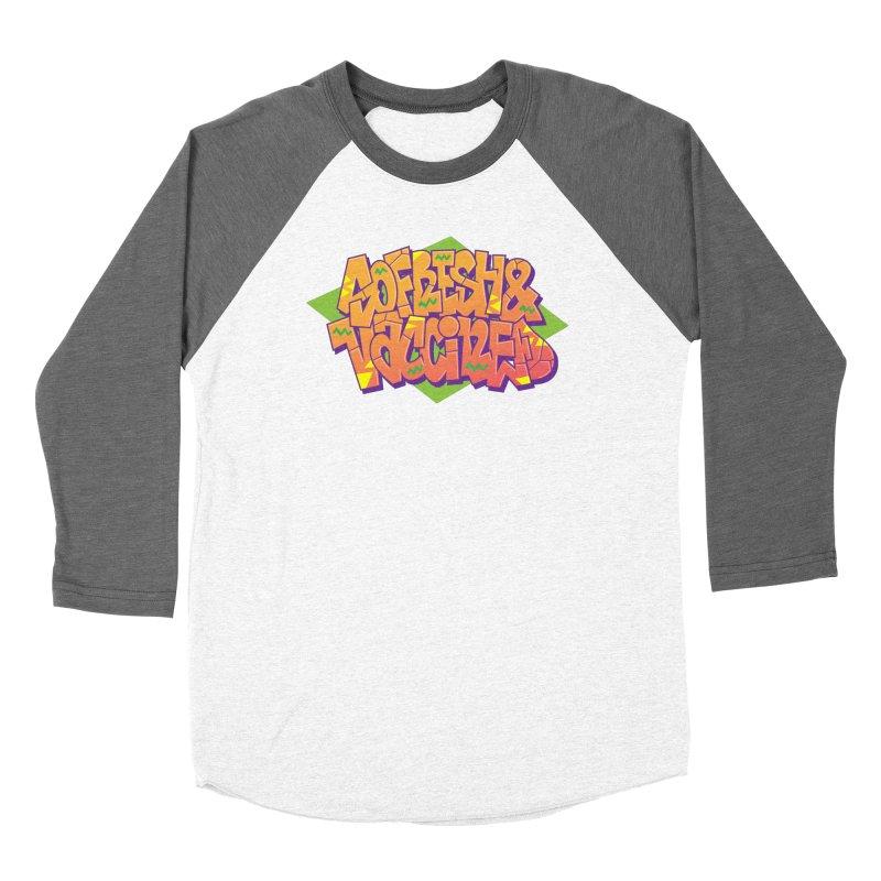 So Fresh & Vaccined (Wild Style) Women's Longsleeve T-Shirt by Doctor Popular's Shop