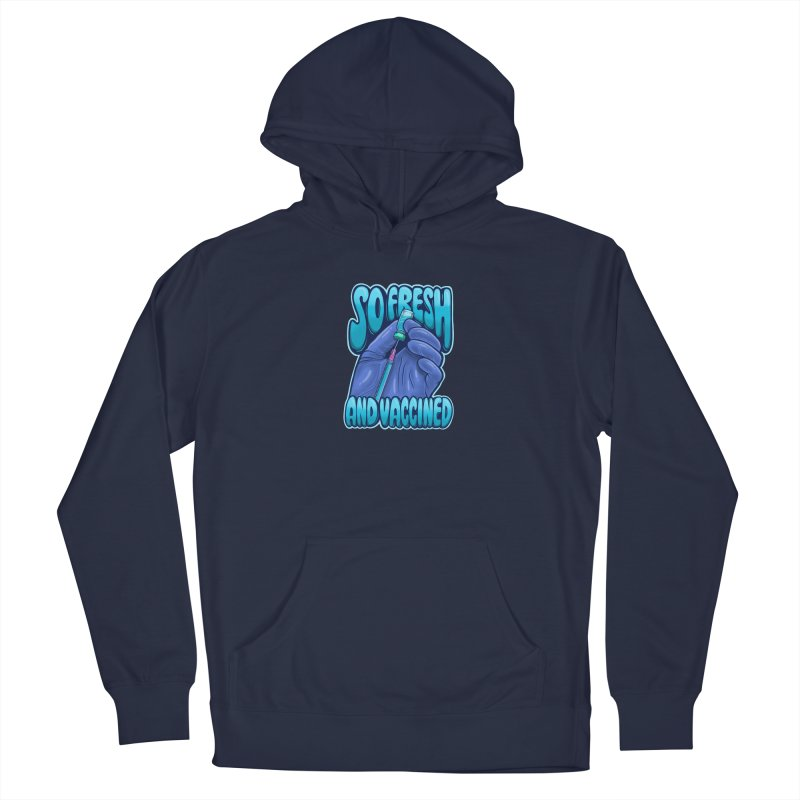 So Fresh And Vaccined Men's Pullover Hoody by Doctor Popular's Shop