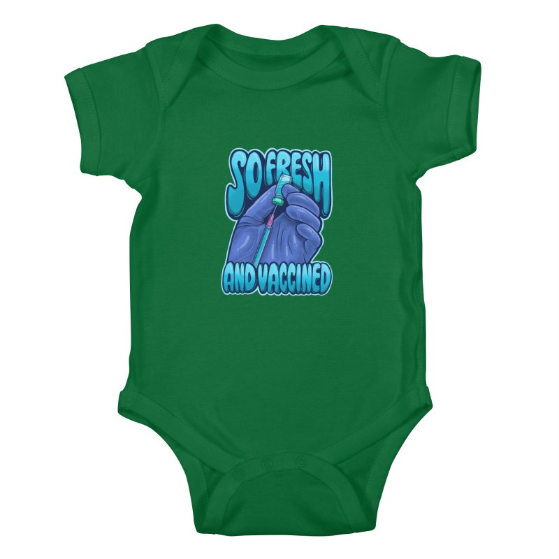 So Fresh And Vaccined Kids Baby Bodysuit by Doctor Popular's Shop
