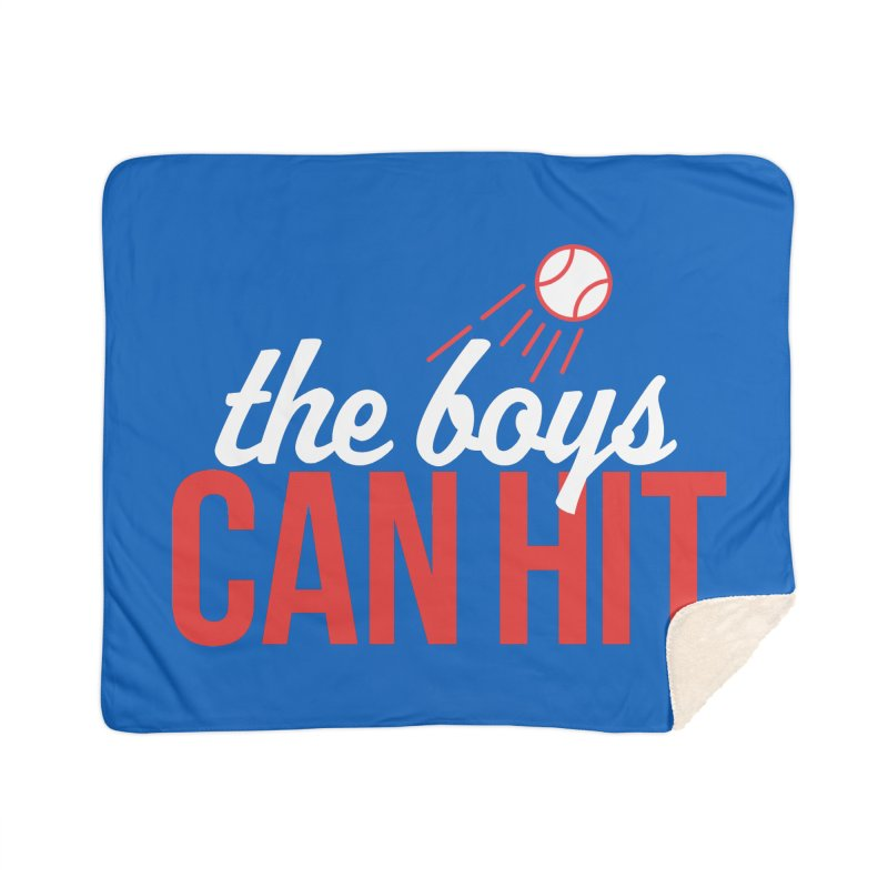The Boys Can Hit Home Sherpa Blanket Blanket by Official DodgerBlue.com Shop