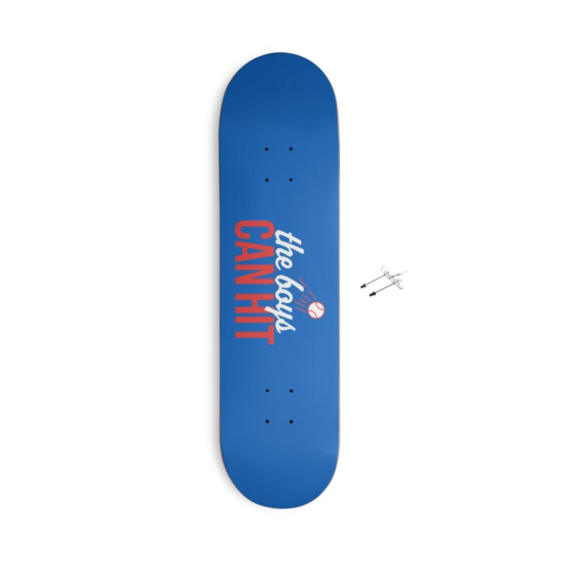 The Boys Can Hit Accessories With Hanging Hardware Skateboard by Official DodgerBlue.com Shop