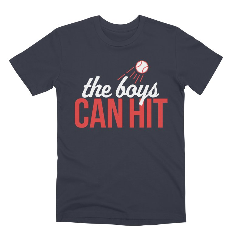 The Boys Can Hit Men's Premium T-Shirt by Official DodgerBlue.com Shop