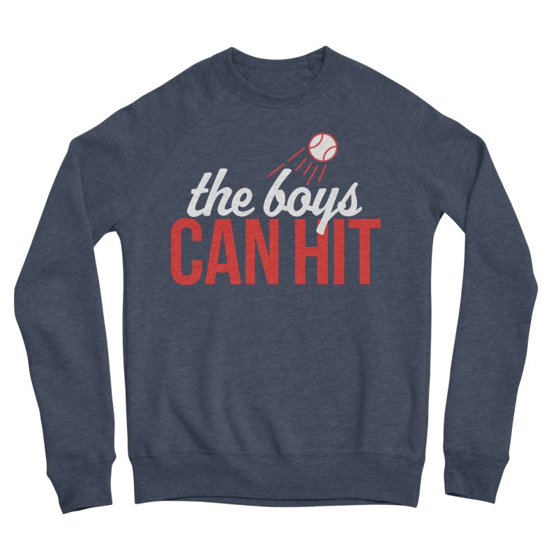 The Boys Can Hit Women's Sponge Fleece Sweatshirt by Official DodgerBlue.com Shop