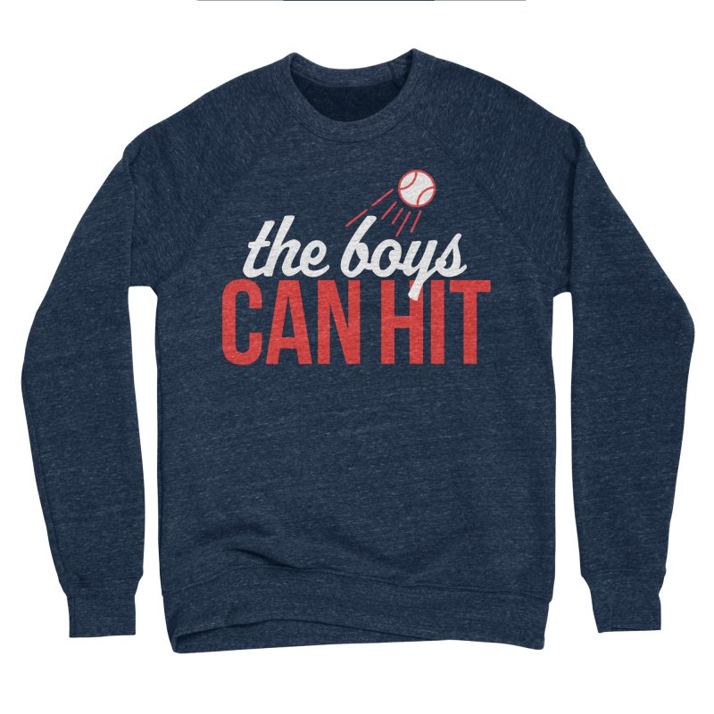 The Boys Can Hit Women's Sweatshirt by Official DodgerBlue.com Shop