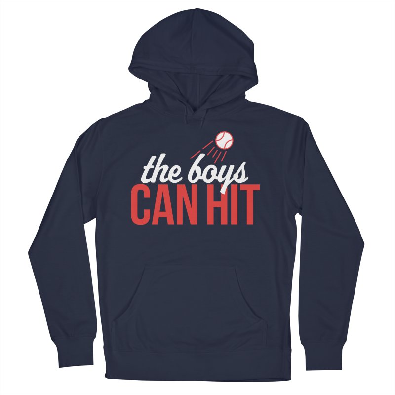 The Boys Can Hit Women's French Terry Pullover Hoody by Official DodgerBlue.com Shop