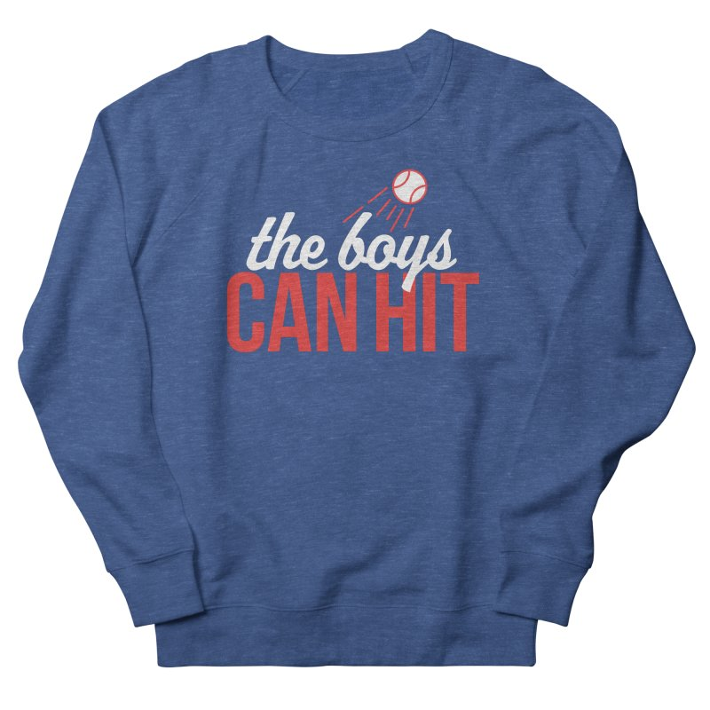 The Boys Can Hit Men's Sweatshirt by Official DodgerBlue.com Shop