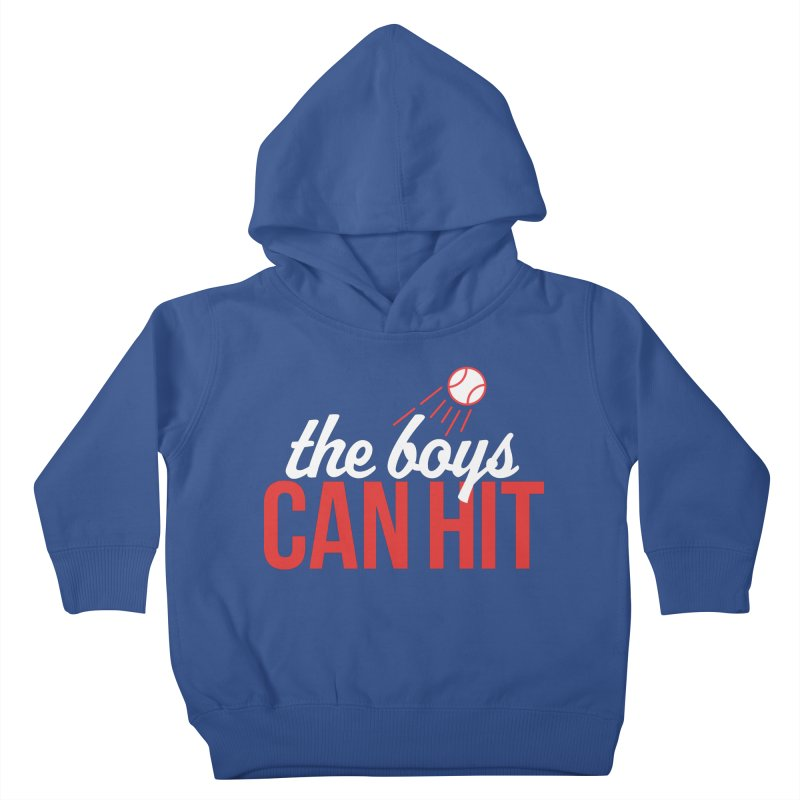 The Boys Can Hit Kids Toddler Pullover Hoody by Official DodgerBlue.com Shop