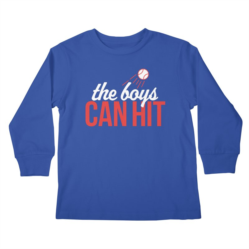 The Boys Can Hit Kids Longsleeve T-Shirt by Official DodgerBlue.com Shop
