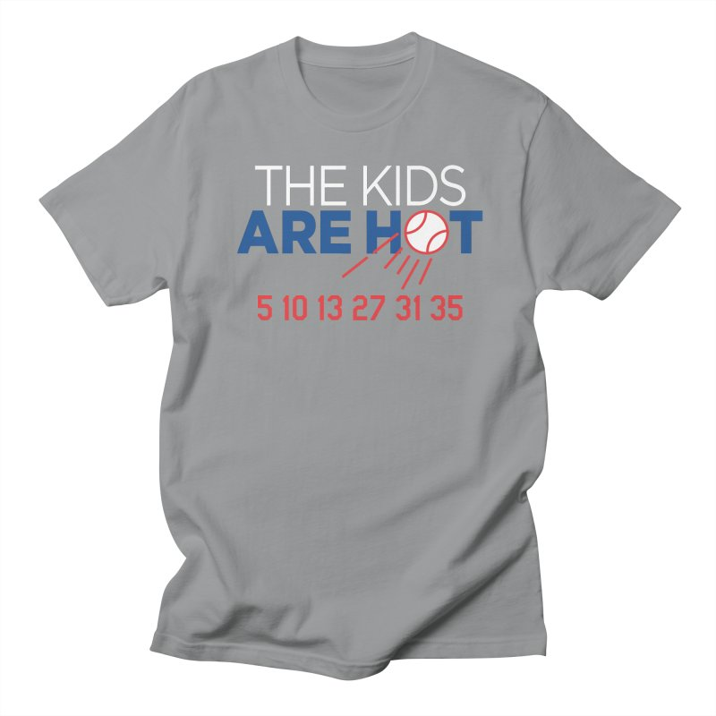 The Kids are Hot Men's Regular T-Shirt by Official DodgerBlue.com Shop