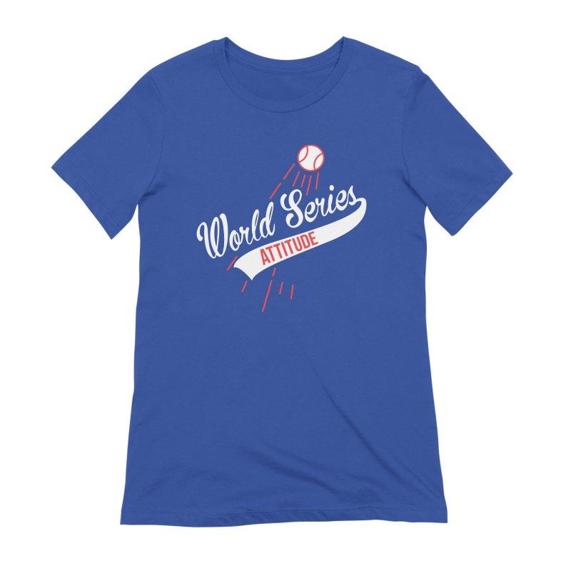 World Series Attitude Women's T-Shirt by Official DodgerBlue.com Shop