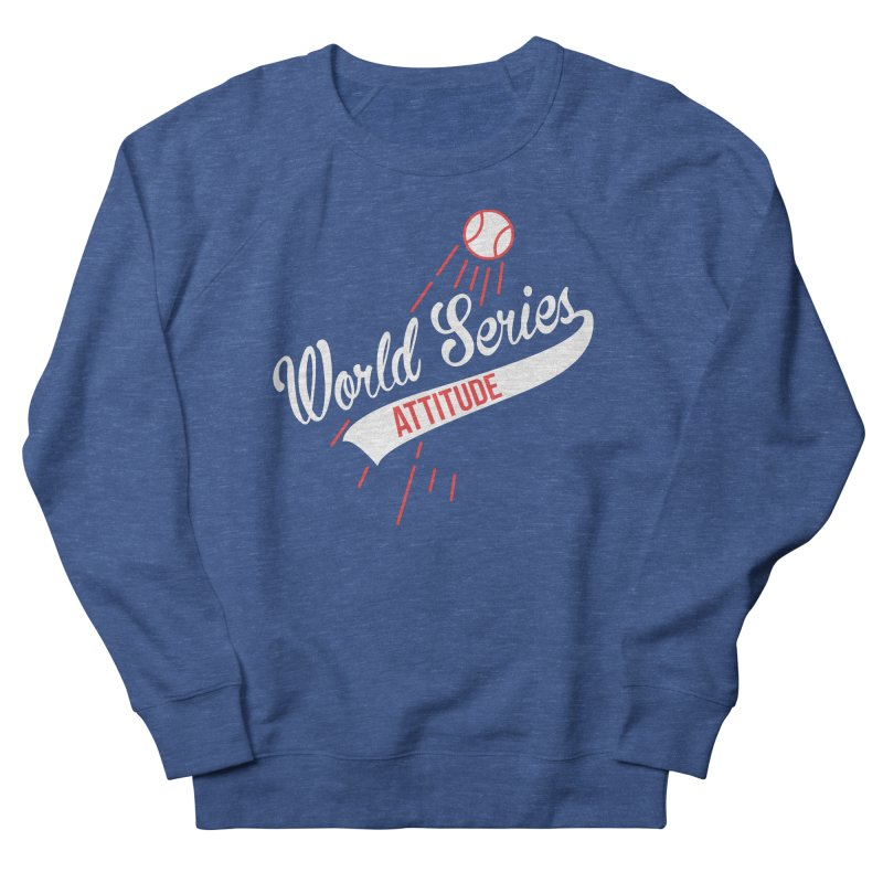 World Series Attitude Women's Sweatshirt by Official DodgerBlue.com Shop