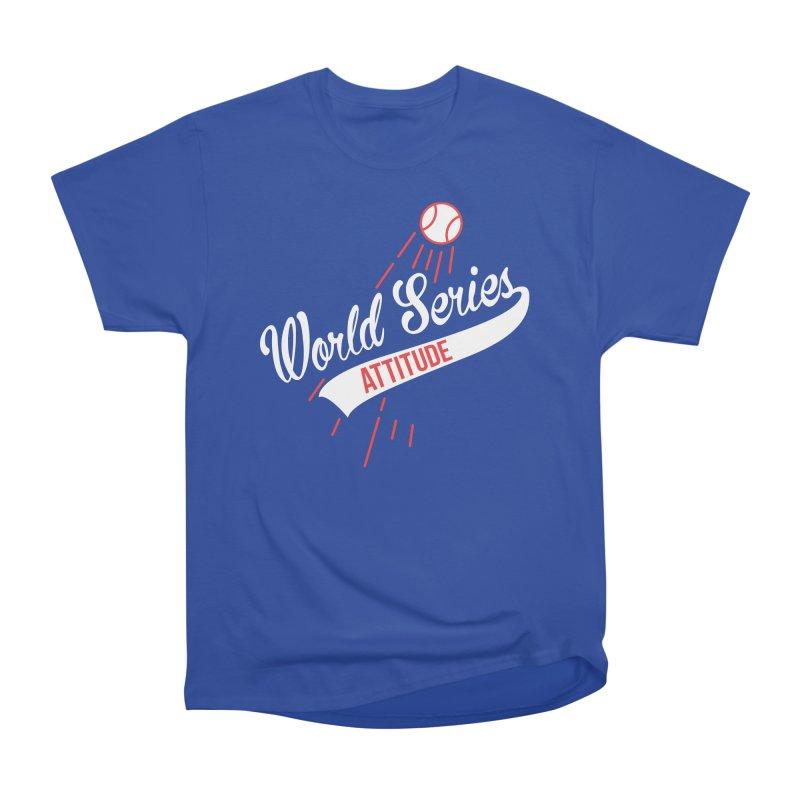 World Series Attitude Women's Heavyweight Unisex T-Shirt by Official DodgerBlue.com Shop