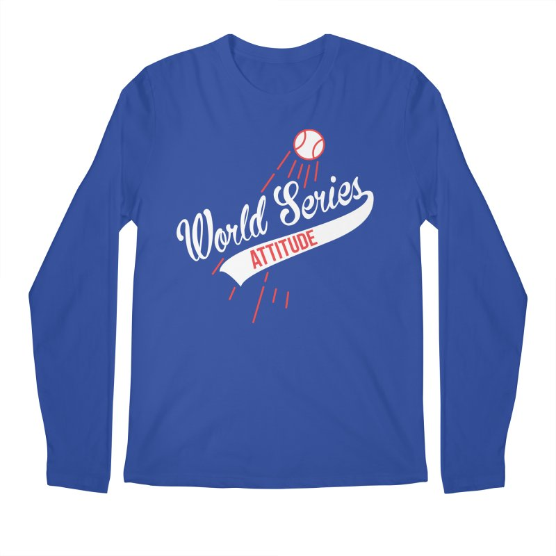 World Series Attitude Men's Regular Longsleeve T-Shirt by Official DodgerBlue.com Shop