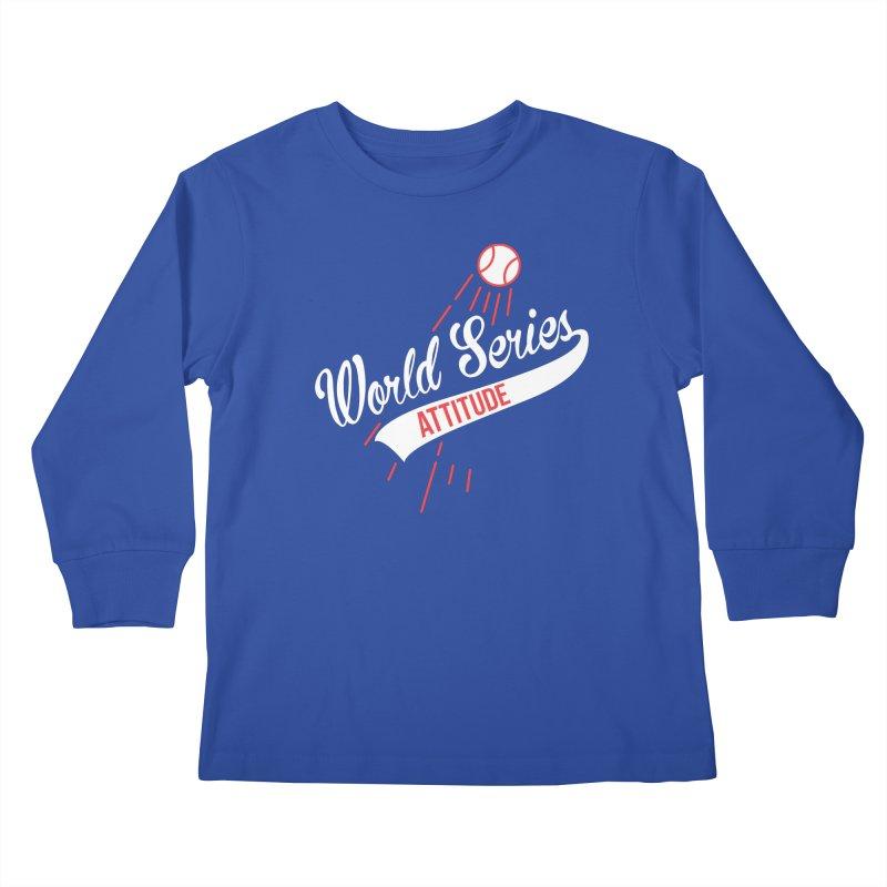 World Series Attitude Kids Longsleeve T-Shirt by Official DodgerBlue.com Shop