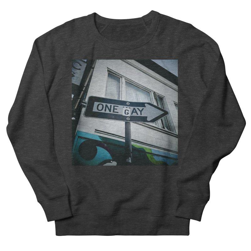 One Way Gay Women's Sweatshirt by Dogfish's Merch