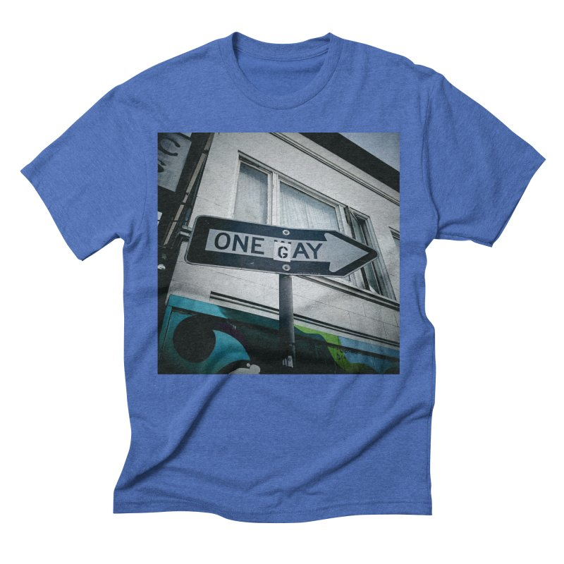 One Way Gay Men's Triblend T-Shirt by Dogfish's Merch