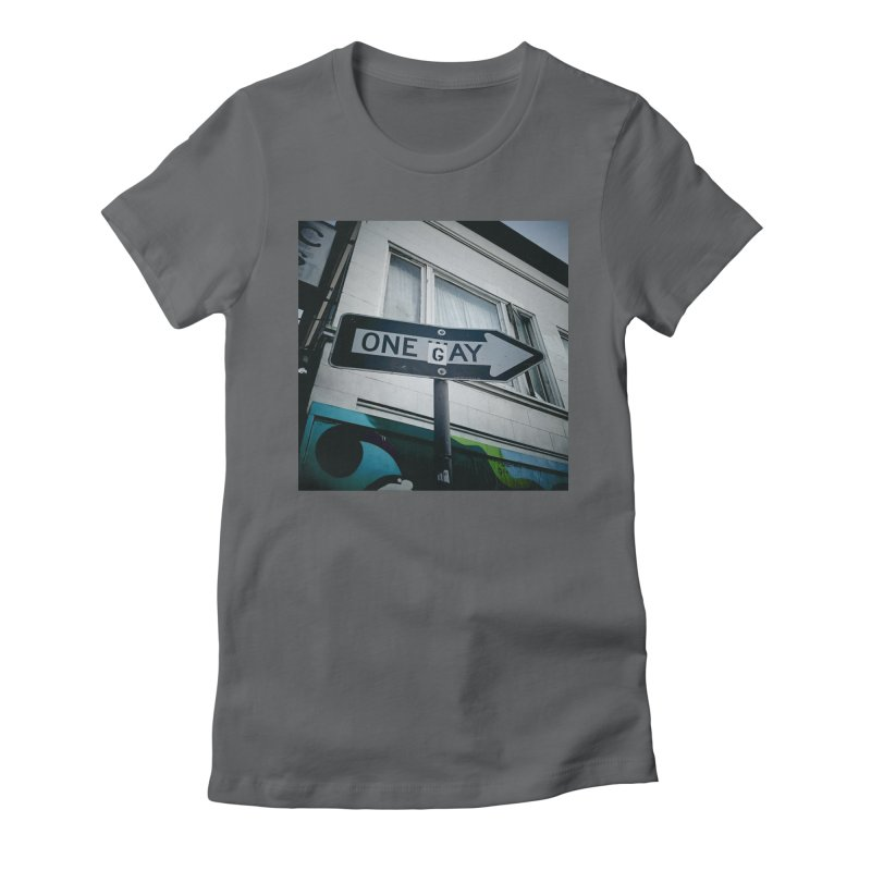 One Way Gay Women's Fitted T-Shirt by Dogfish's Merch