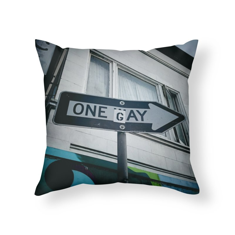 One Way Gay Home Throw Pillow by Dogfish's Merch