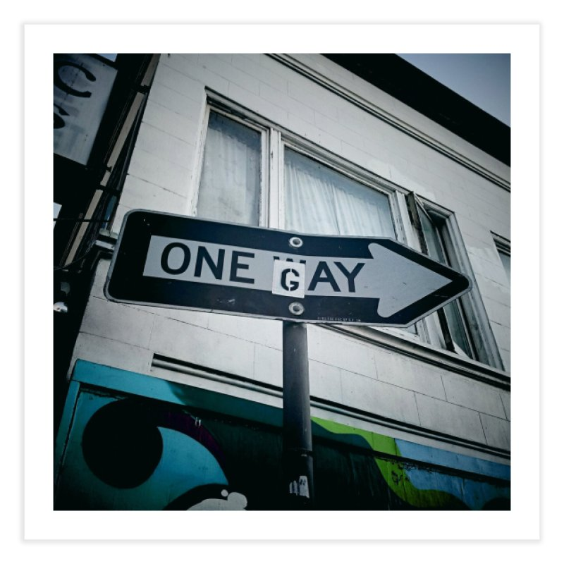 One Way Gay Home Fine Art Print by Dogfish's Merch