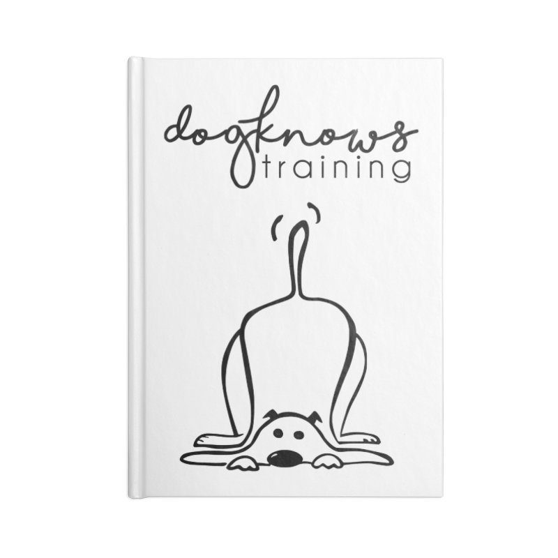 DogKnows Training Logo Accessories Blank Journal Notebook by DogKnows Shop
