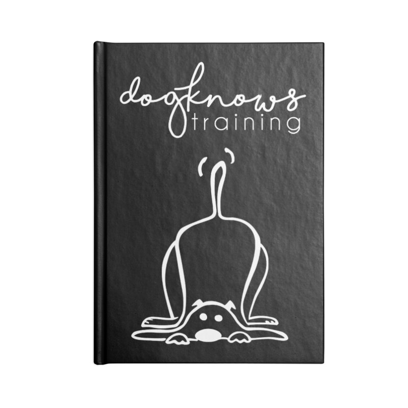 DogKnows Training in White Accessories Blank Journal Notebook by DogKnows Shop