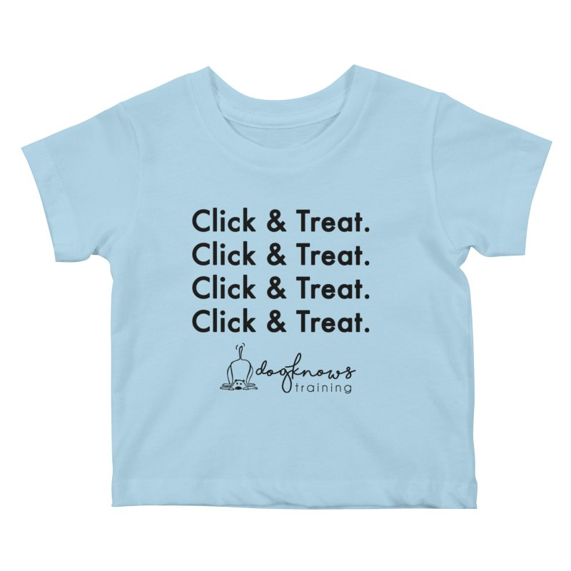 Click & Treat Kids Baby T-Shirt by DogKnows Shop