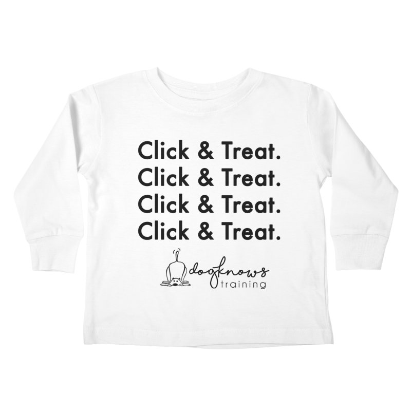 Click & Treat Kids Toddler Longsleeve T-Shirt by DogKnows Shop