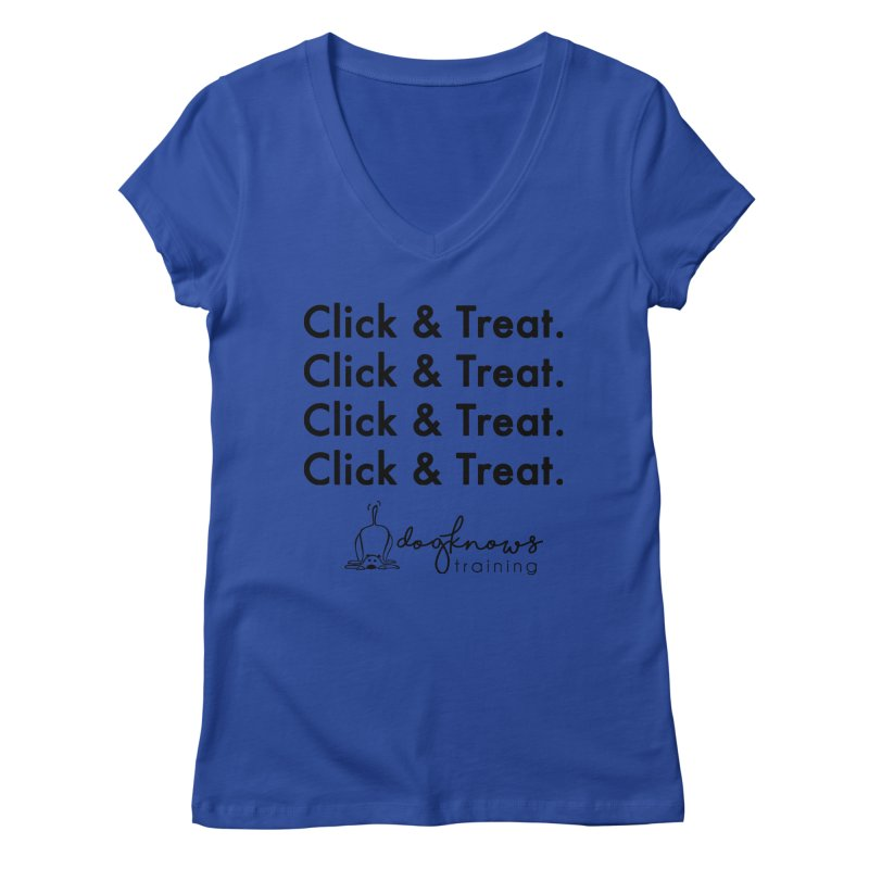 Click & Treat Women's Regular V-Neck by DogKnows Shop