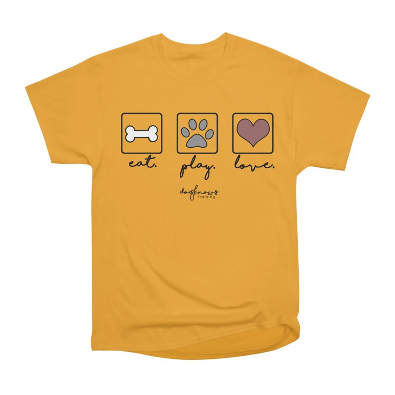 Eat. Play. Love. Men's Heavyweight T-Shirt by DogKnows Shop