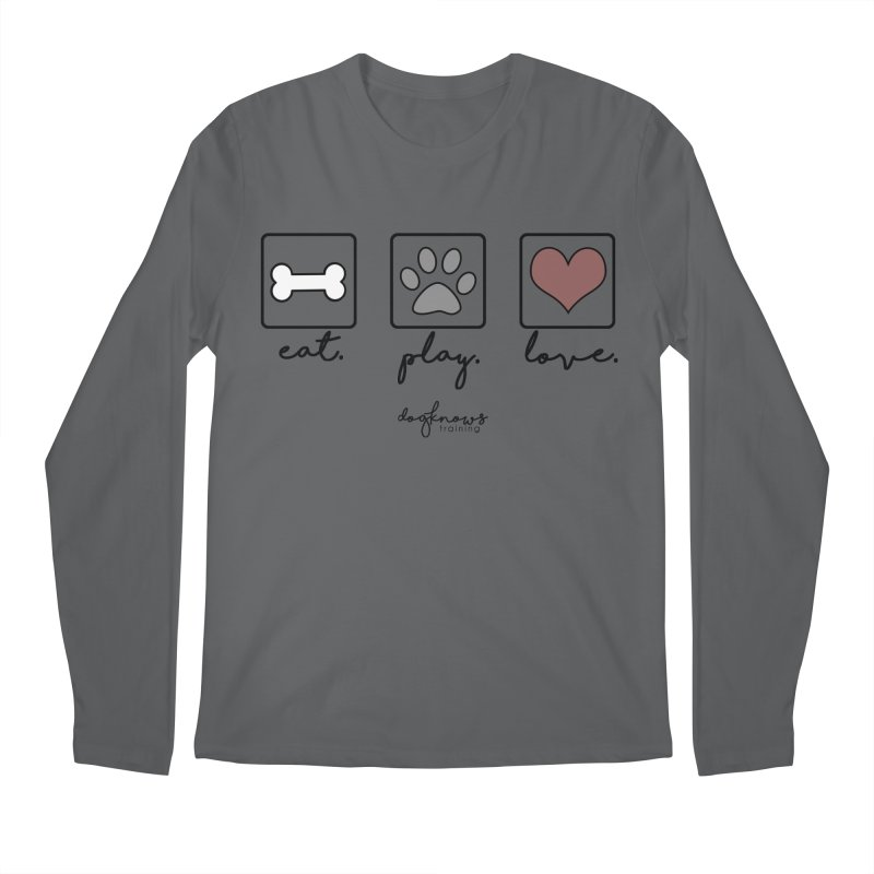 Eat. Play. Love. Men's Regular Longsleeve T-Shirt by DogKnows Shop