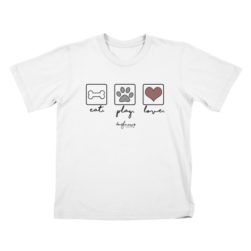 Eat. Play. Love. Kids T-Shirt by DogKnows Shop